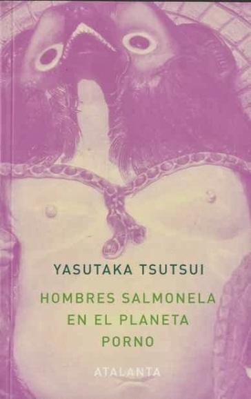 hombres salmonela en el planeta porno de yasutaka tsutsui